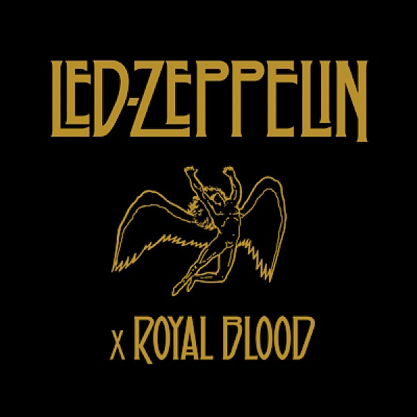 Led Zeppelin x Royal Blood